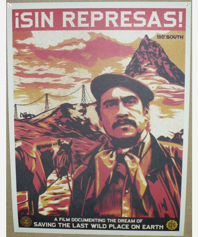 ¡Sin Represas!(ダムはいらない)。Artwork:Shepard Fairey