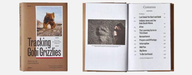 『Tracking Gobi Grizzlies: Surviving Beyond the Back of Beyond』ダグラス・チャドウィック著