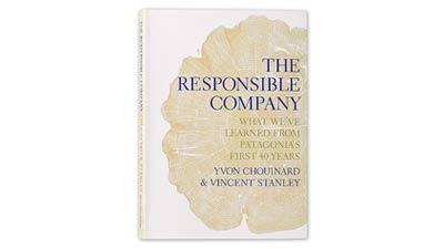 レスポンシブル・カンパニー:パタゴニアが40年かけて学んだ企業の責任とは